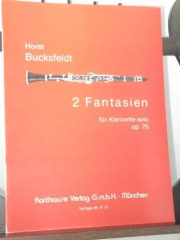Bucksfeldt H - 2 Fantasies Op 75 for Solo Clarinet